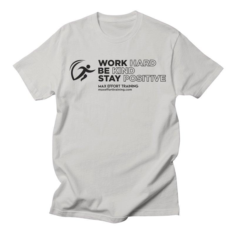 Work Hard/Be Kind (update) Women's Regular Unisex T-Shirt by Max Effort Training