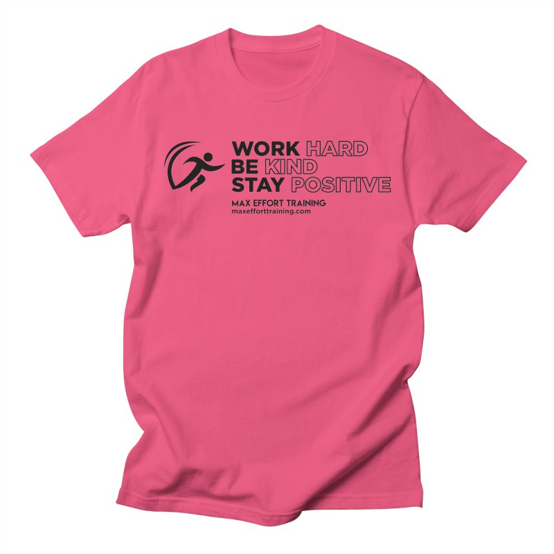 Work Hard/Be Kind (update) Women's Regular Unisex T-Shirt by Max Effort Training
