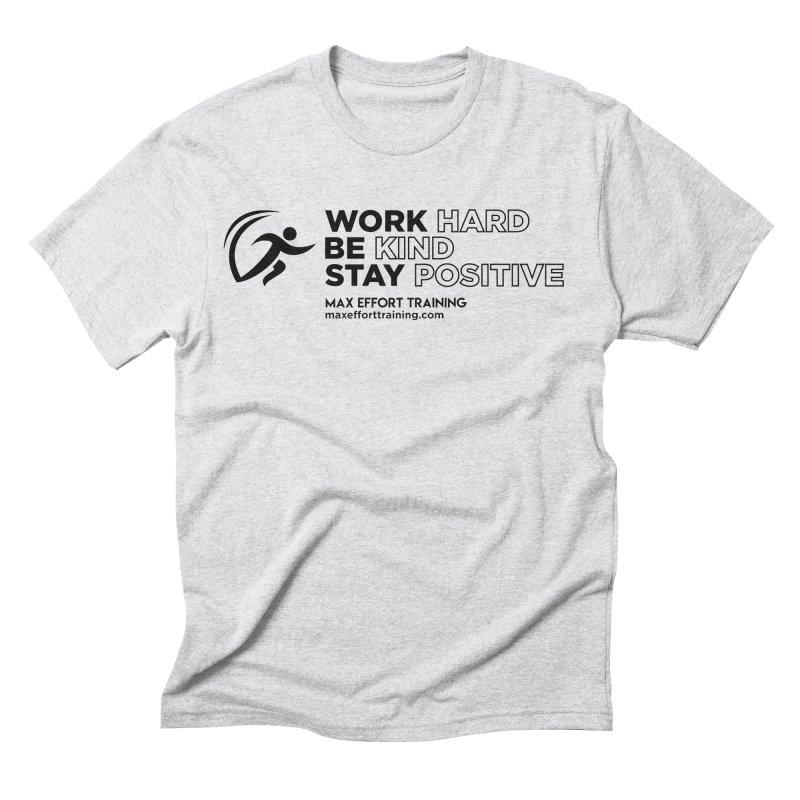 Work Hard/Be Kind (update) Men's Triblend T-Shirt by Max Effort Training