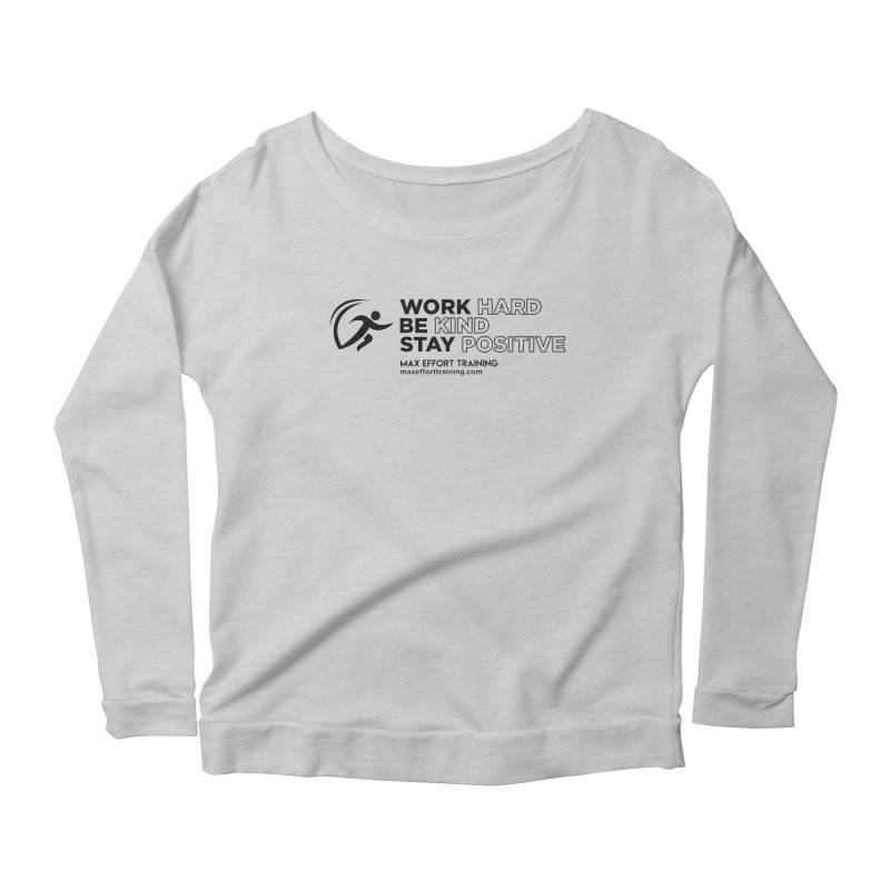 Work Hard/Be Kind (update) Women's Longsleeve T-Shirt by Max Effort Training