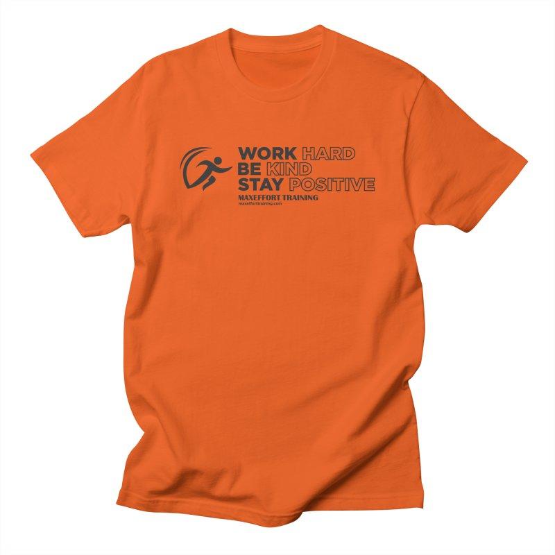 Work Hard/Be Kind (update) Men's Regular T-Shirt by Max Effort Training