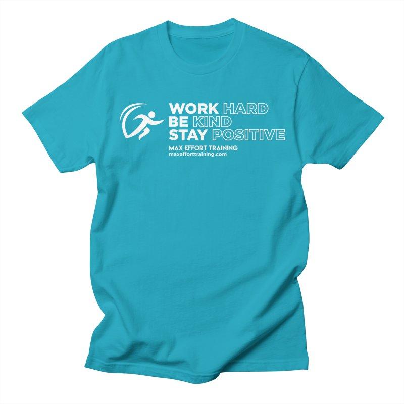 Work Hard/Be Kind - White (update) Women's Regular Unisex T-Shirt by Max Effort Training