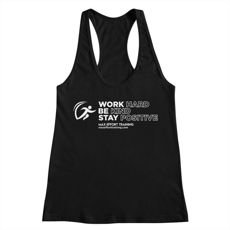 Work Hard/Be Kind - White (update) Women's Racerback Tank by Max Effort Training