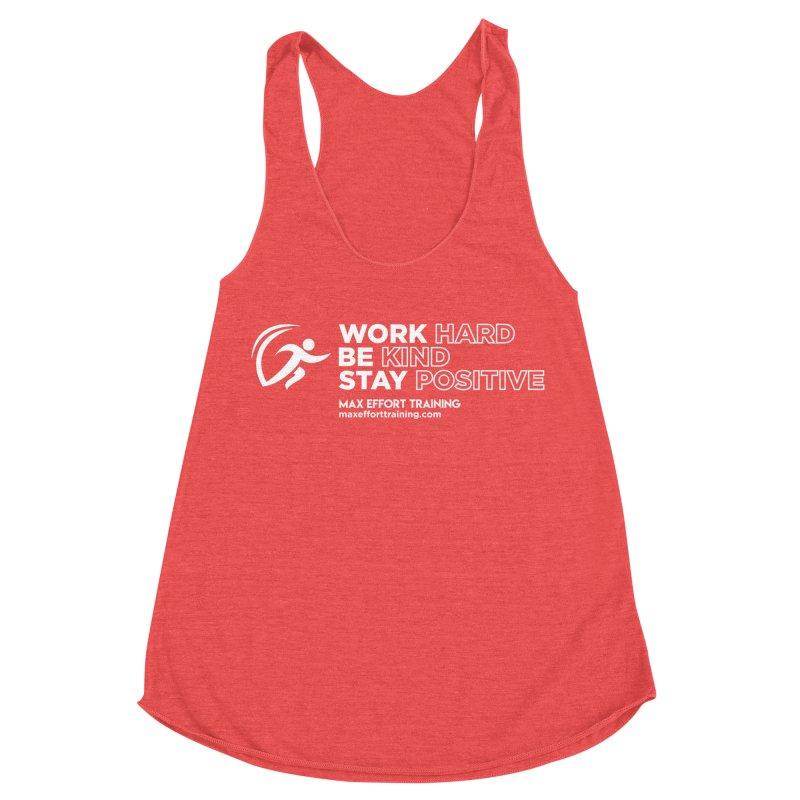 Work Hard/Be Kind - White (update) Women's Racerback Triblend Tank by Max Effort Training