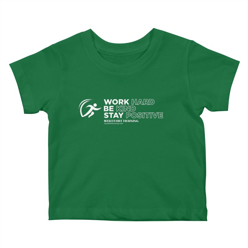 Work Hard/Be Kind - White (update) Kids Baby T-Shirt by Max Effort Training
