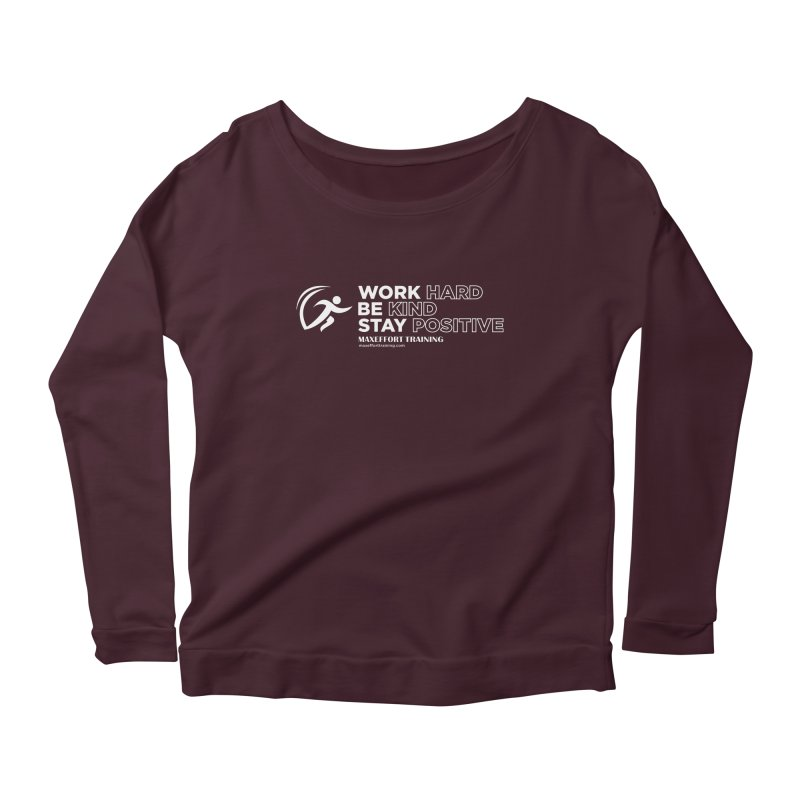 Work Hard/Be Kind - White (update) Women's Scoop Neck Longsleeve T-Shirt by Max Effort Training