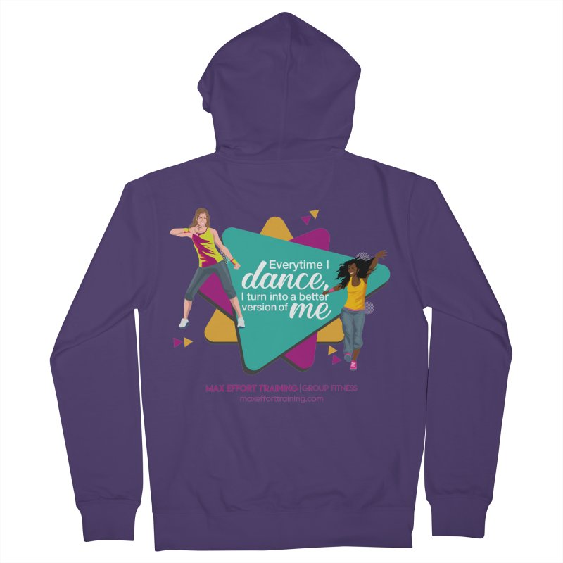 Every time I Dance Women's Zip-Up Hoody by Max Effort Training