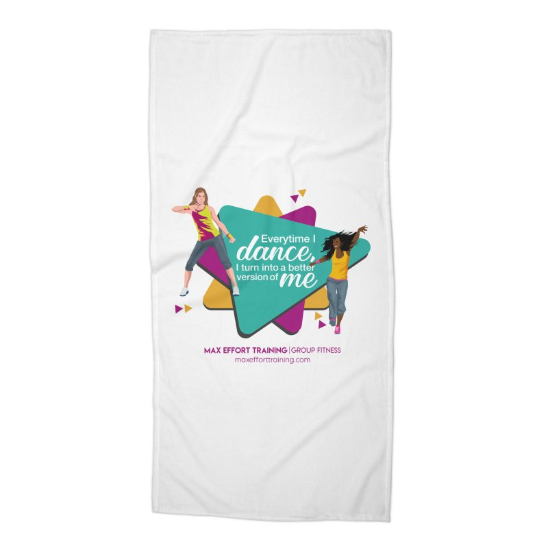 Every time I Dance Accessories Beach Towel by Max Effort Training