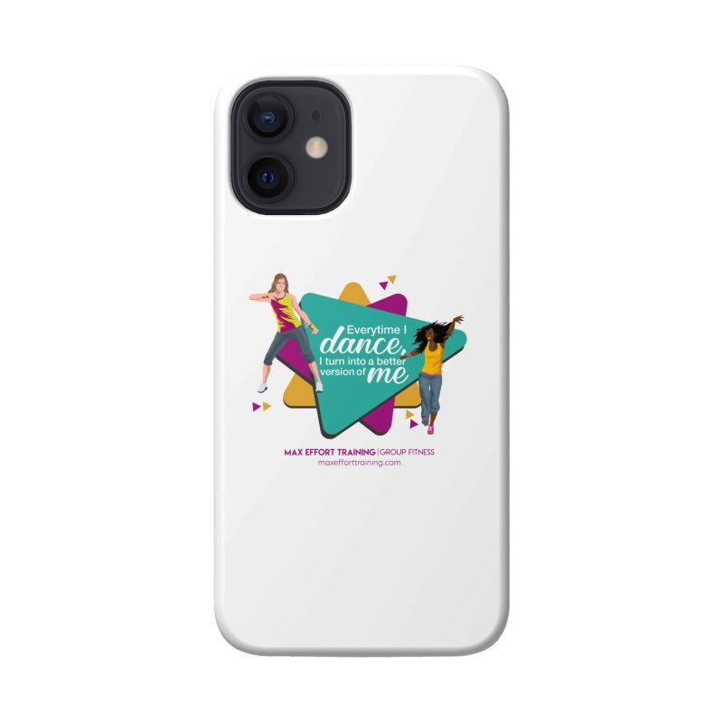 Every time I Dance Accessories Phone Case by Max Effort Training