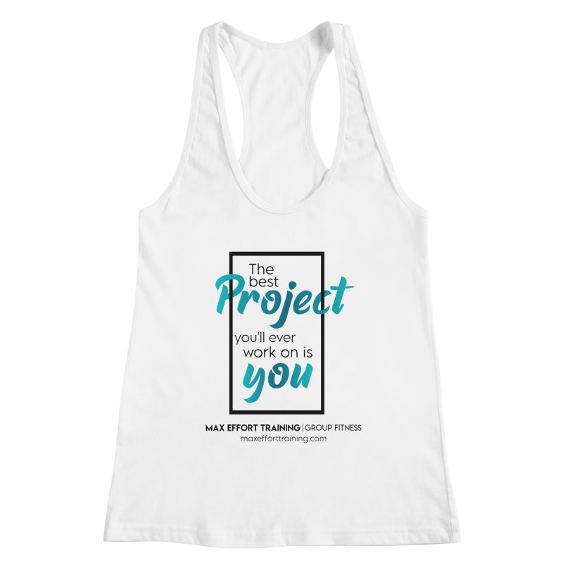 The Best Project Women's Tank by Max Effort Training