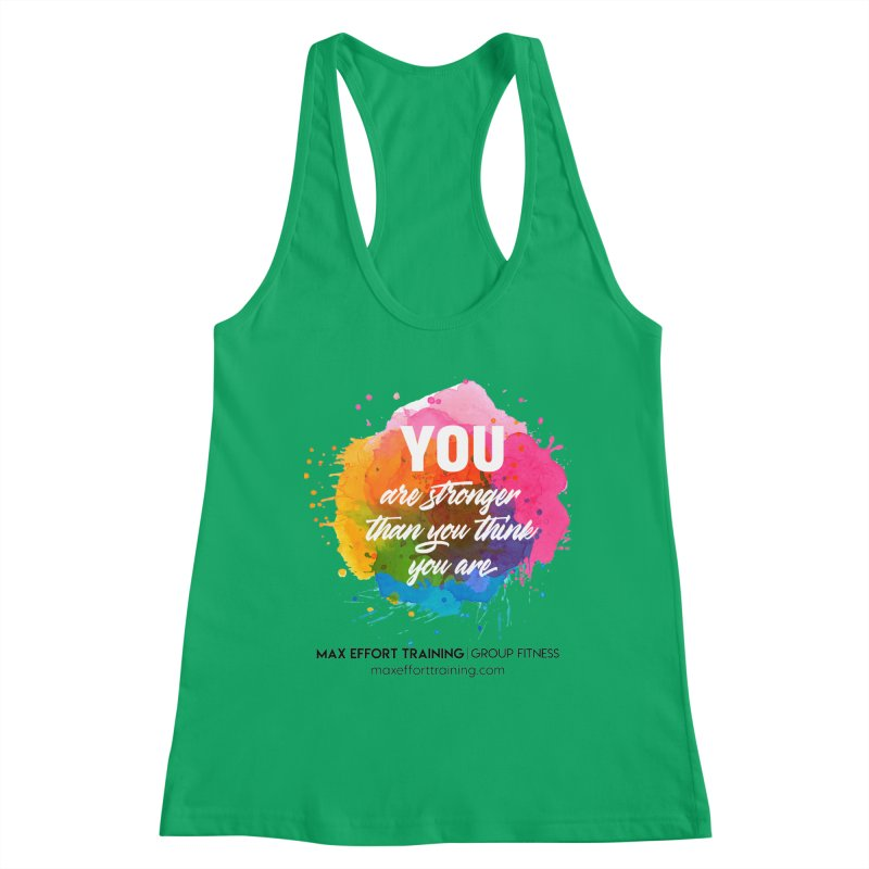 Stronger Than You Think Women's Tank by Max Effort Training