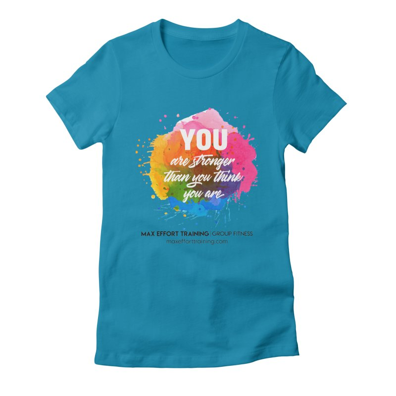 Stronger Than You Think Women's T-Shirt by Max Effort Training