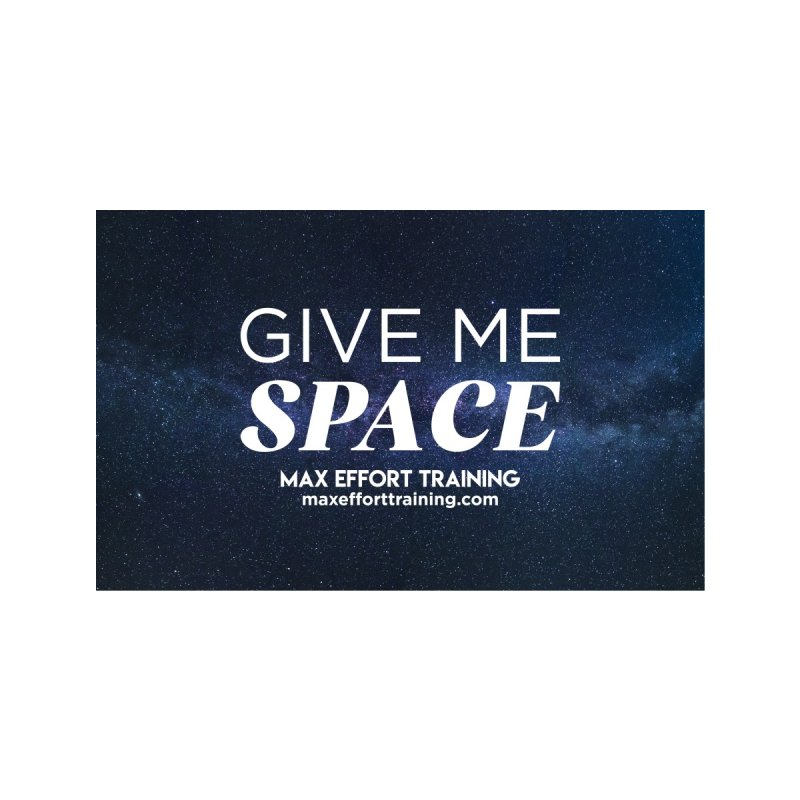 Give Me Space Accessories Face Mask by Max Effort Training
