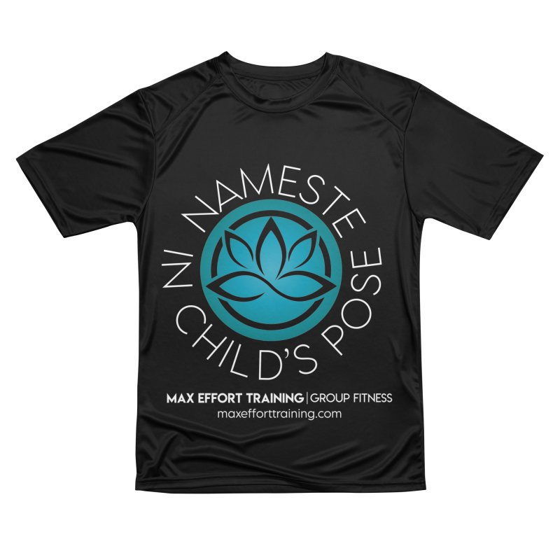 Namaste in Child's Pose Women's T-Shirt by Max Effort Training