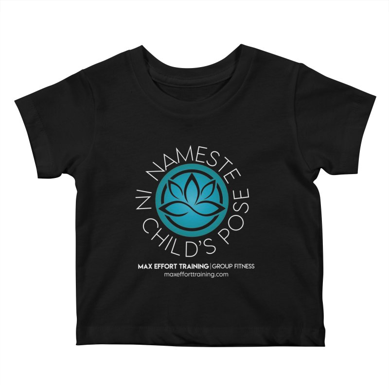 Namaste in Child's Pose Kids Baby T-Shirt by Max Effort Training
