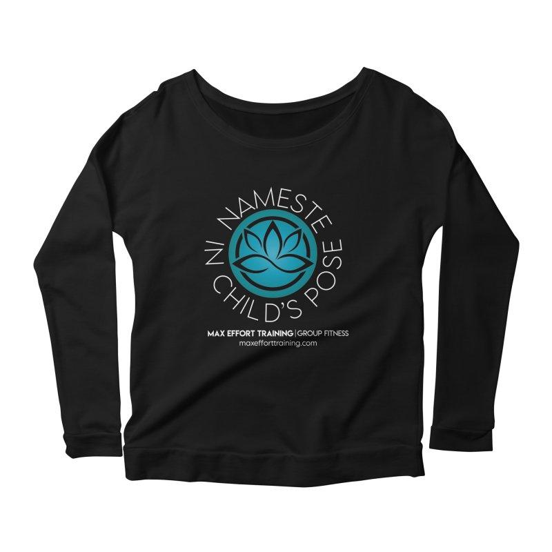 Namaste in Child's Pose Women's Longsleeve T-Shirt by Max Effort Training