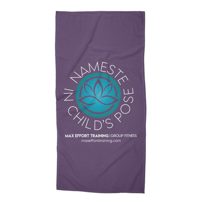 Namaste in Child's Pose Accessories Beach Towel by Max Effort Training