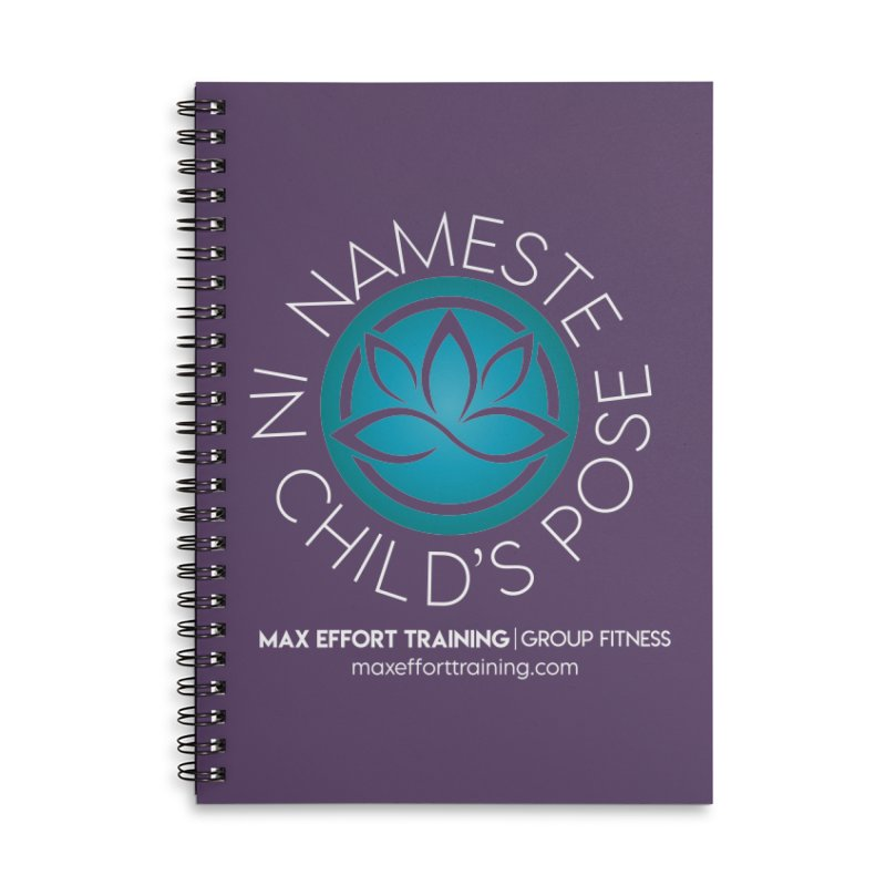 Namaste in Child's Pose Accessories Notebook by Max Effort Training