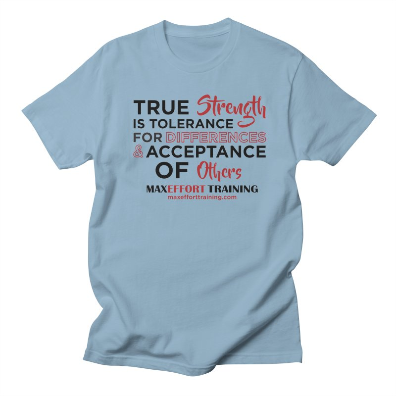 True Strength in Men's Regular T-Shirt Light Blue by Max Effort Training