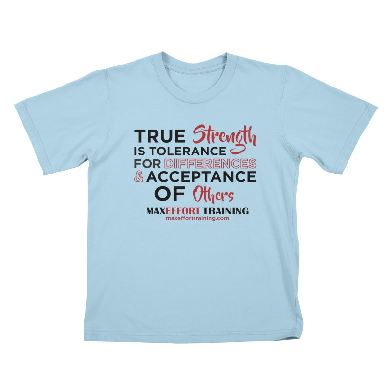 True Strength in Kids T-Shirt Powder Blue by Max Effort Training