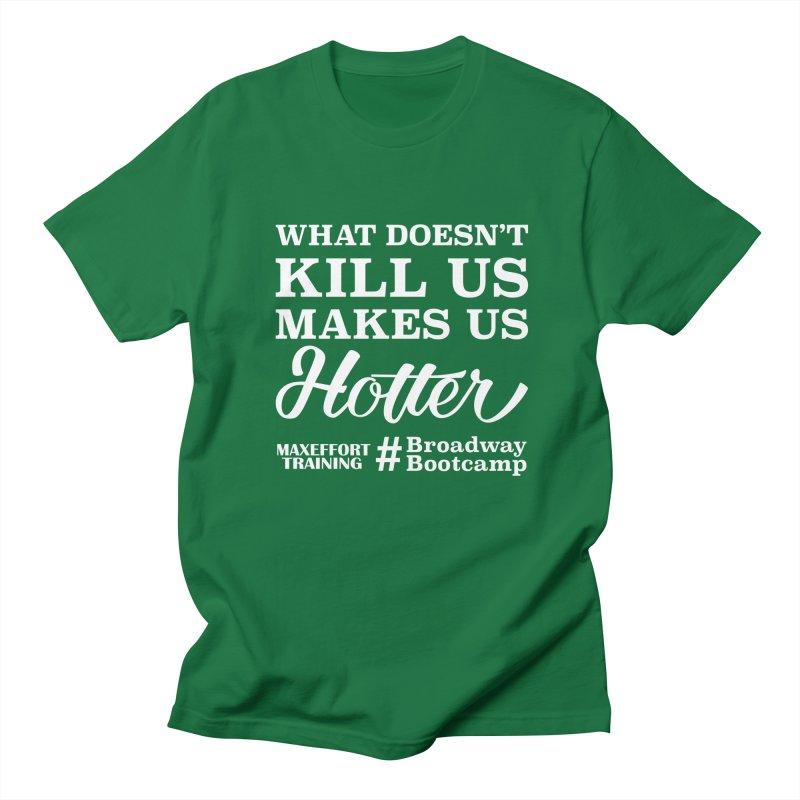 What Doesn't Kill Us... Men's Regular T-Shirt by Max Effort Training
