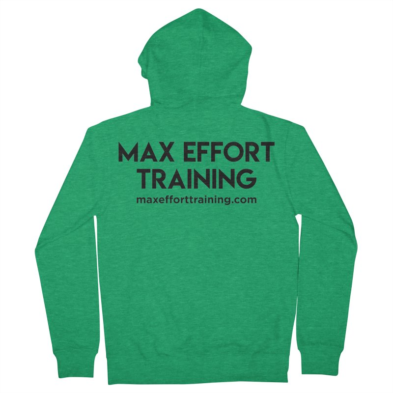 Max Effort Training Men's French Terry Zip-Up Hoody by Max Effort Training