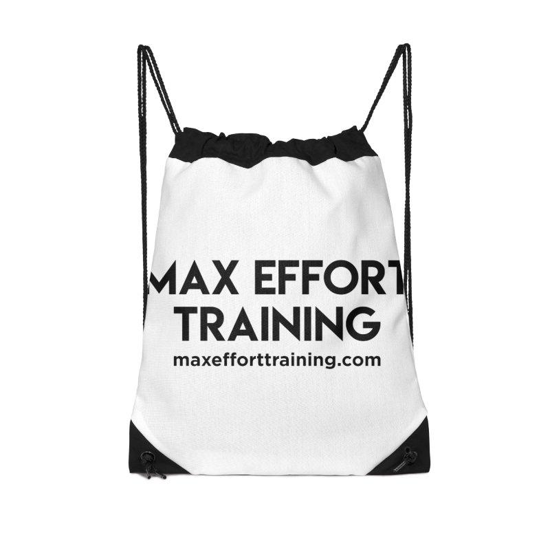 Max Effort Training Accessories Drawstring Bag Bag by Max Effort Training