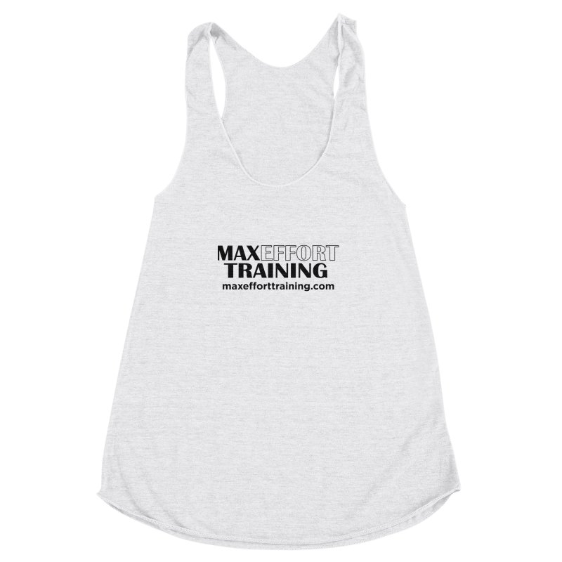 Max Effort Training Women's Racerback Triblend Tank by Max Effort Training
