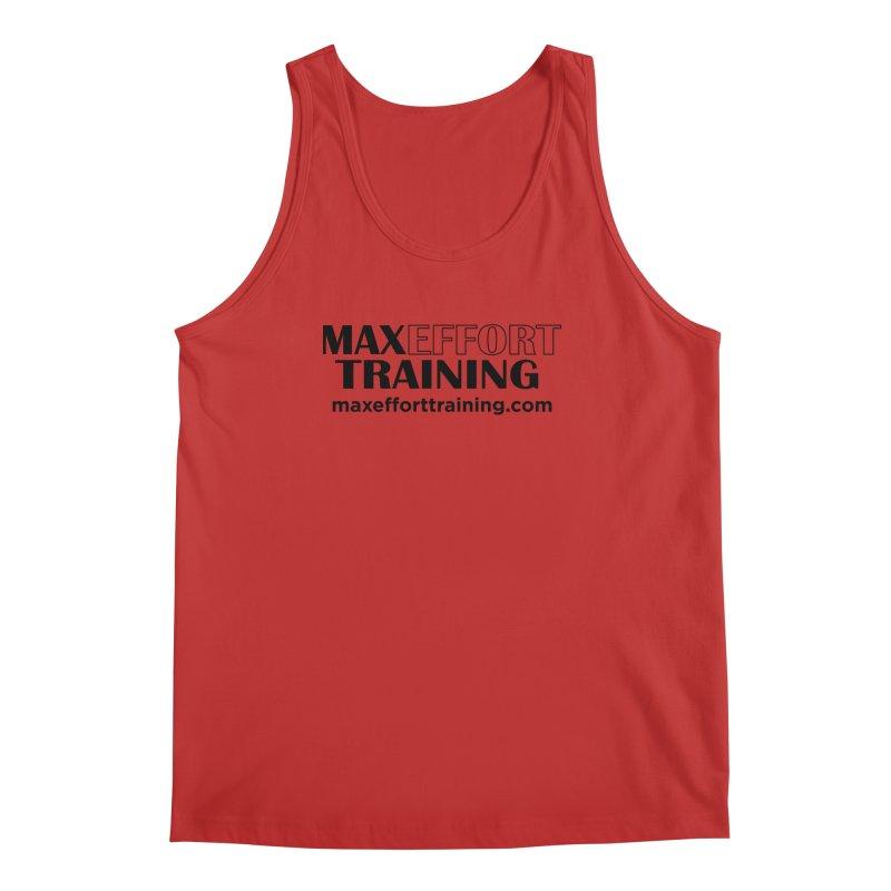 Max Effort Training Men's Regular Tank by Max Effort Training