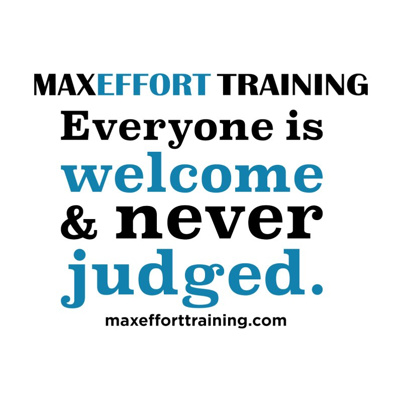 Everyone Is Welcome Women's T-Shirt by Max Effort Training
