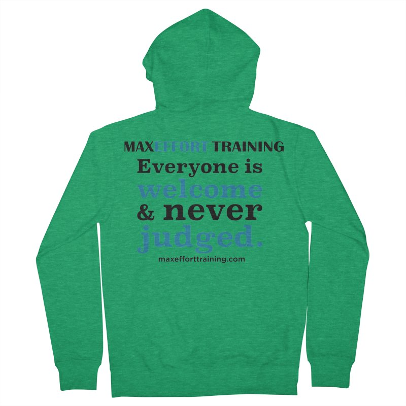Everyone Is Welcome Women's Zip-Up Hoody by Max Effort Training