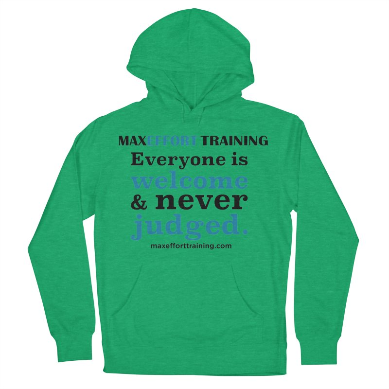 Everyone Is Welcome Men's French Terry Pullover Hoody by Max Effort Training