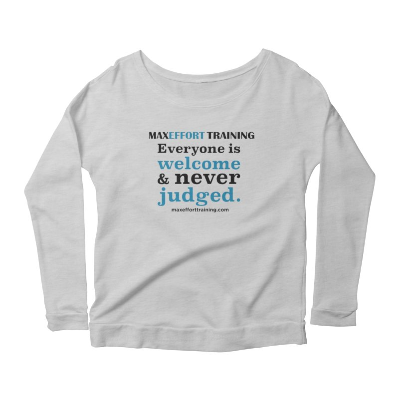 Everyone Is Welcome Women's Longsleeve T-Shirt by Max Effort Training