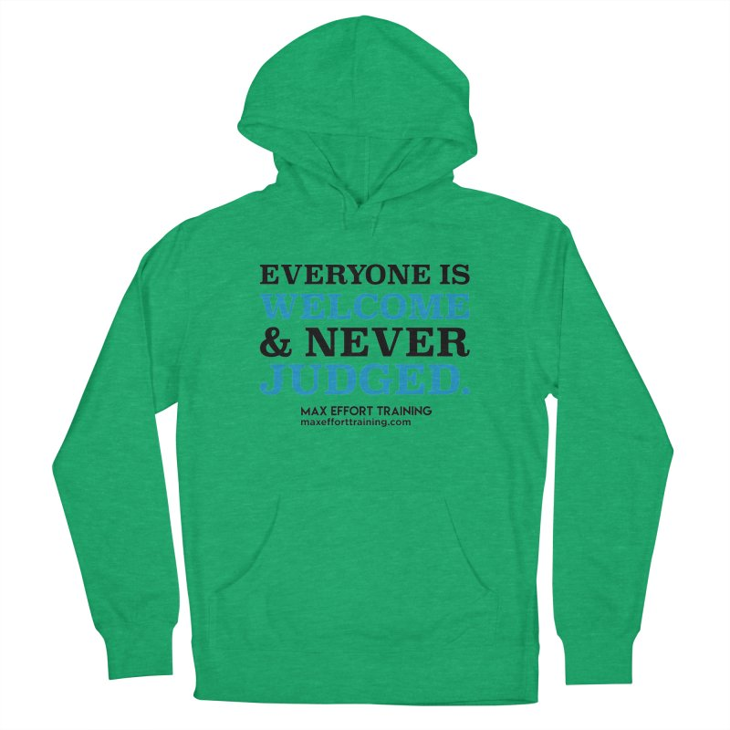 Everyone Is Welcome Women's French Terry Pullover Hoody by Max Effort Training