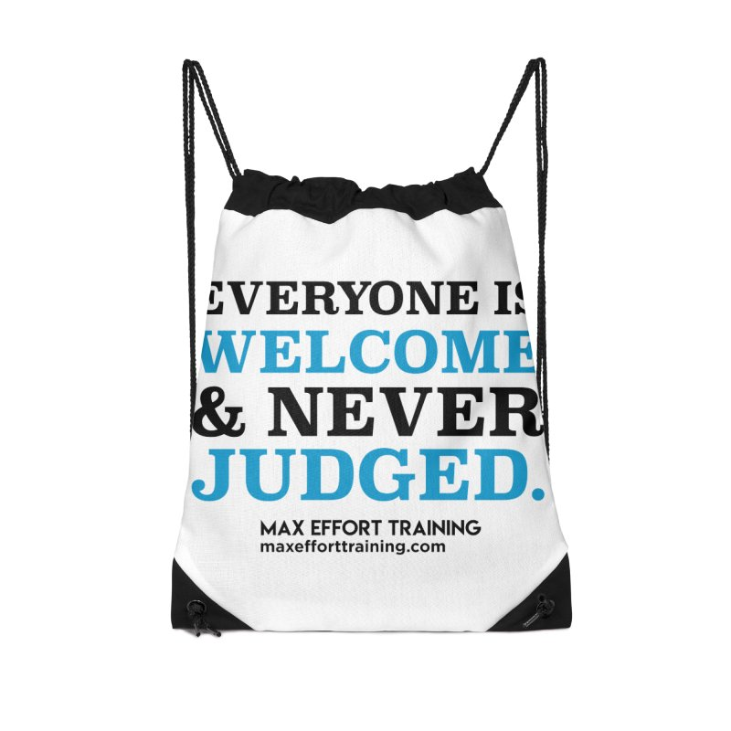 Everyone Is Welcome Accessories Drawstring Bag Bag by Max Effort Training