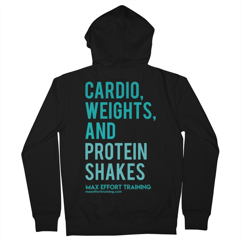 Cardio, Weights, and Protein Shakes Men's French Terry Zip-Up Hoody by Max Effort Training