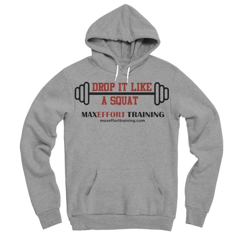 Drop It Like A Squat - Red Men's Sponge Fleece Pullover Hoody by Max Effort Training