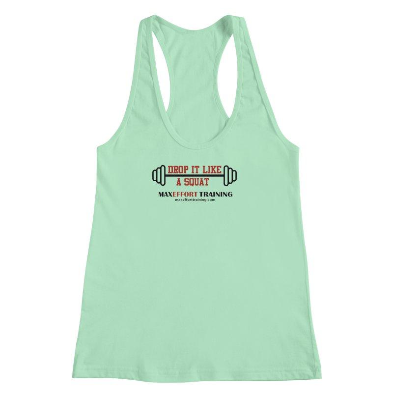 Drop It Like A Squat - Red Women's Racerback Tank by Max Effort Training