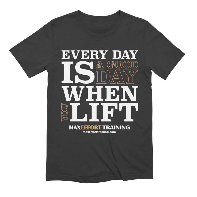 A Good Day To Lift in Men's Extra Soft T-Shirt Smoke by Max Effort Training