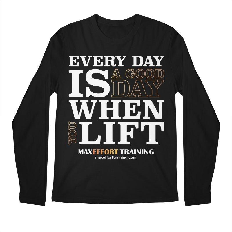 A Good Day To Lift Men's Regular Longsleeve T-Shirt by Max Effort Training