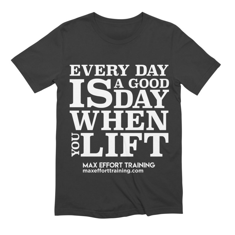 A Good Day To Lift - White in Men's Extra Soft T-Shirt Smoke by Max Effort Training