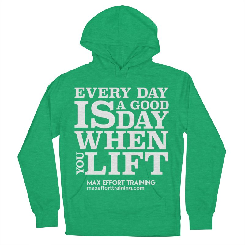 A Good Day To Lift - White Men's French Terry Pullover Hoody by Max Effort Training