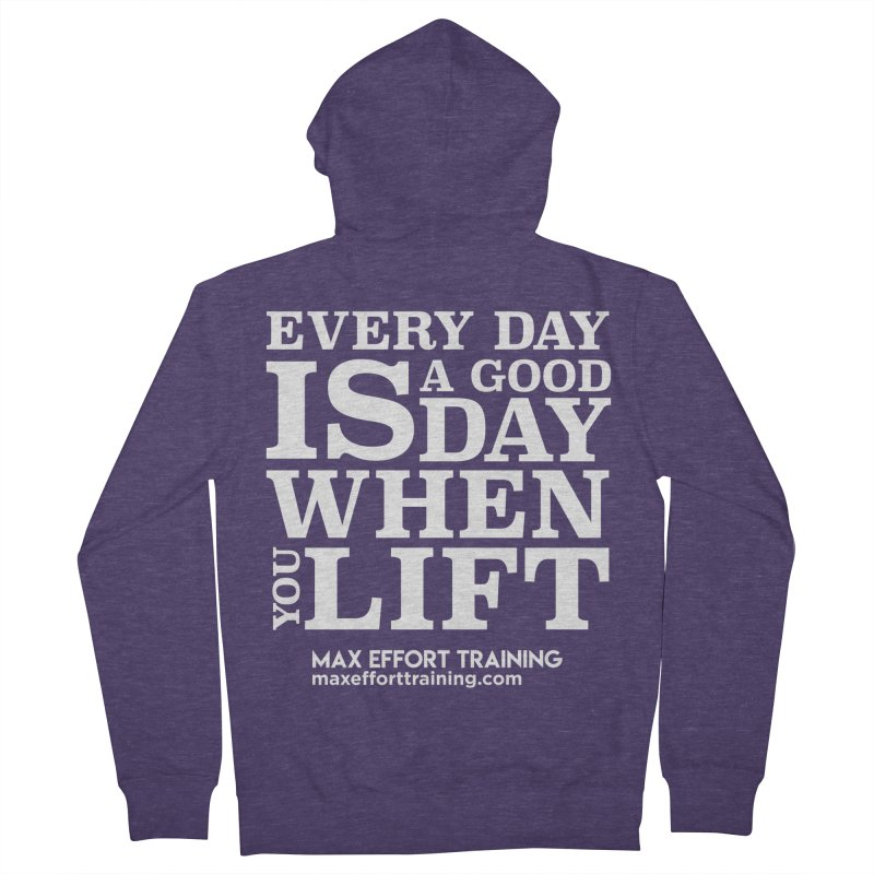 A Good Day To Lift - White Men's French Terry Zip-Up Hoody by Max Effort Training