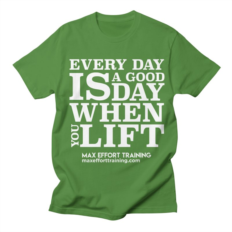 A Good Day To Lift - White Women's Regular Unisex T-Shirt by Max Effort Training