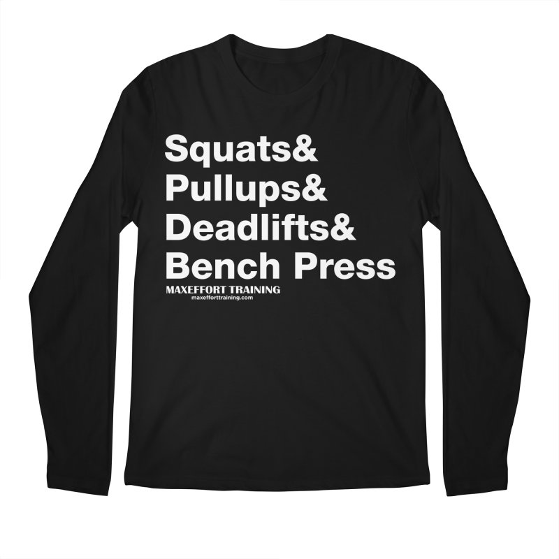 Squats And... Men's Regular Longsleeve T-Shirt by Max Effort Training