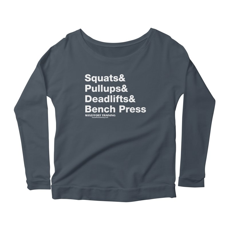 Squats And... Women's Scoop Neck Longsleeve T-Shirt by Max Effort Training