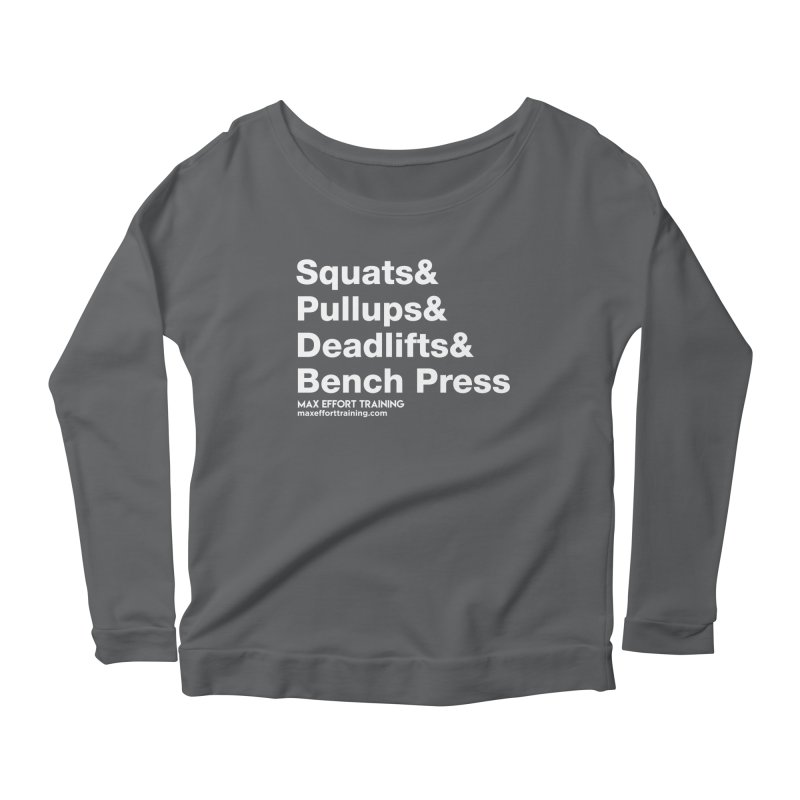 Squats And... Women's Longsleeve T-Shirt by Max Effort Training