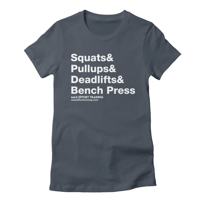 Squats And... Women's Fitted T-Shirt by Max Effort Training