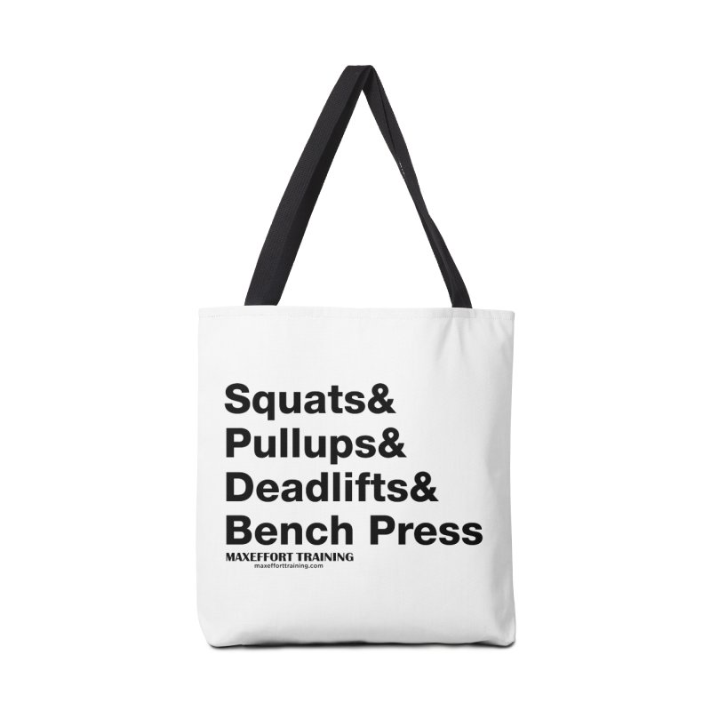 Squats And Accessories Bag by Max Effort Training