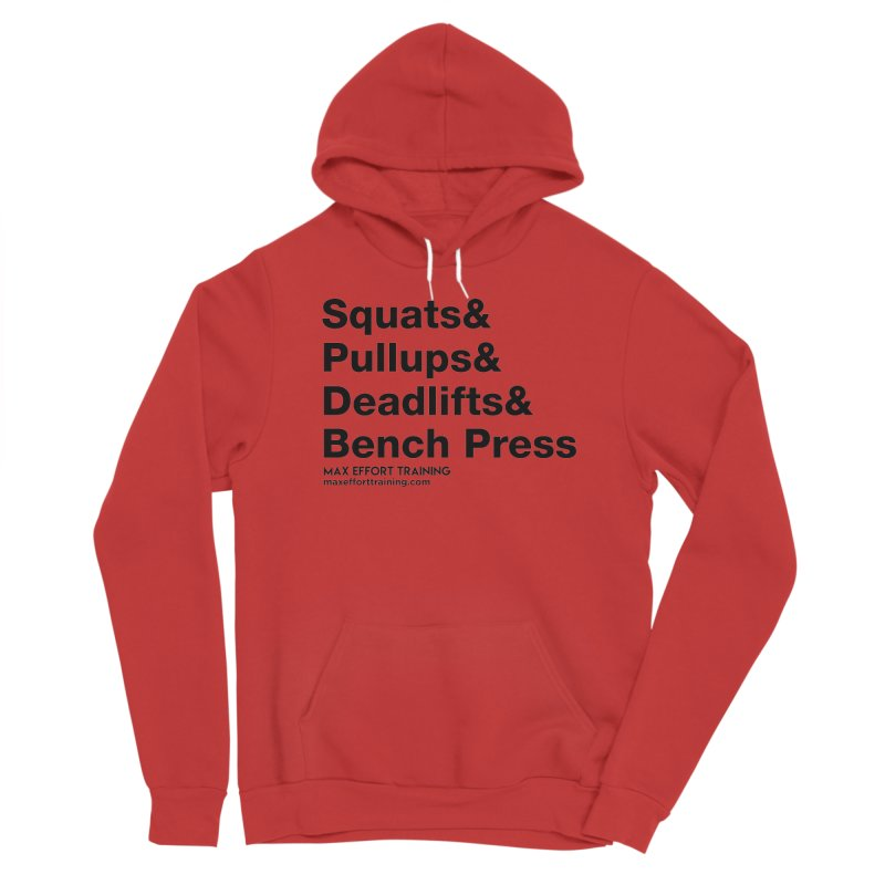 Squats And Women's Pullover Hoody by Max Effort Training